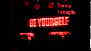 Danny Tenaglia & Celeda - Be yourself (remix)