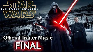 Star Wars: The Force Awakens - Official Trailer Music