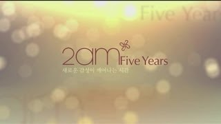 2AM, Five Years