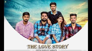 The Love Story - Devanshu Chhillar