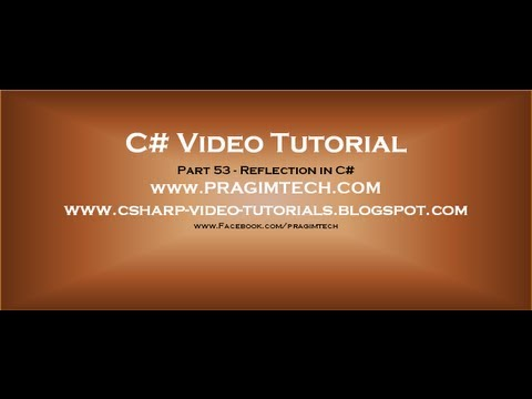 Part 53   C# Tutorial   Reflection in C#