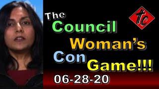 The Councilwoman's Con Game!!!
