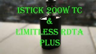 istick 200w TC & limitless rdta plus | Отличный сетап для вейпера !