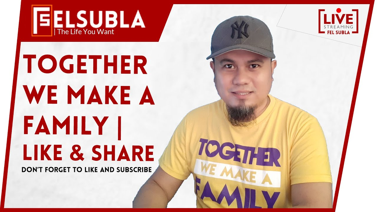 TOGETHER WE MAKE A FAMILY | LIKE AND SHARE | FEL SUBLA