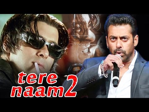Salman Khan REJECTED Tere Naam 2 - WATCH His SHOCKING COMMENT