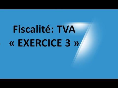 #EP 13 fiscalité: la taxe sur la valeur ajoutée (EXERCICE 3)| 3/6