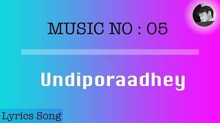 Undiporaadhey gunde needele | Lyrics song with english Subtitles