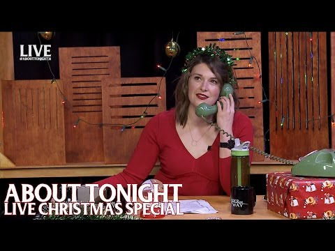 The ABOUT TONIGHT LIVE XMAS SPECIAL - Full Episode 21/12/15