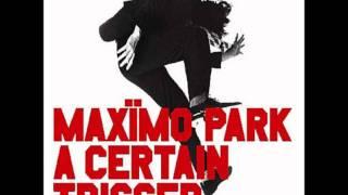 Maxïmo Park -- The Night I Lost My Head