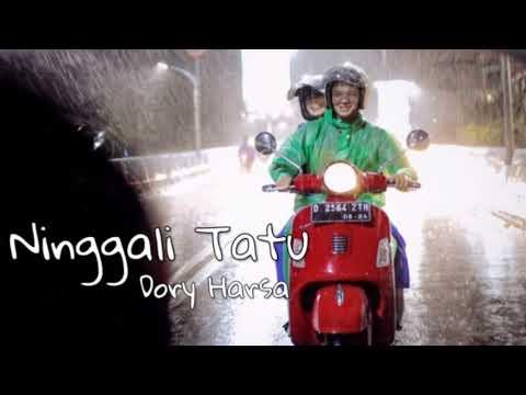 ninggali-tatu---dory-harsa-(official-video-lagu)