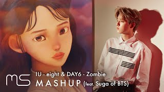 Cover images IU(아이유) x DAY6 – Eight(에잇) / Zombie Mashup (feat. Suga of BTS)