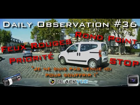 🇫🇷 🚦DAILY OBSERVATION #36 🚦- ⏩️ Dashcam-France™ ⏪ Observations quotidiennes 🇫🇷