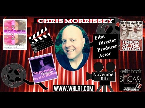 Actor/Producer/Director Chris Morrissey on the Keith Harris Show