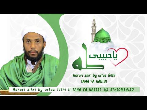 Harari zikri by ustaz fethi ll TAHA YA HABIBI