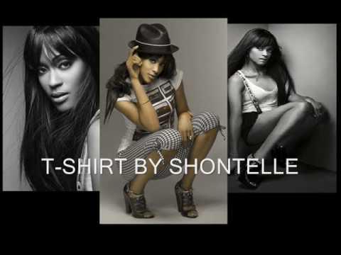 * T-SHIRT * BY SHONTELLE ( Lyrics )