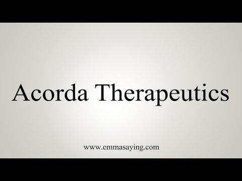 How to Pronounce Acorda Therapeutics