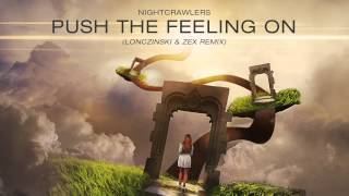 Nightcrawlers - Push The Feeling On (Lonczinski & Zex Remix)