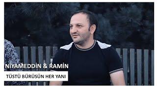 Niyameddin Umud & Ramin Edaletoglu - Tustu Burusun Her Yani 2019 (official klip)