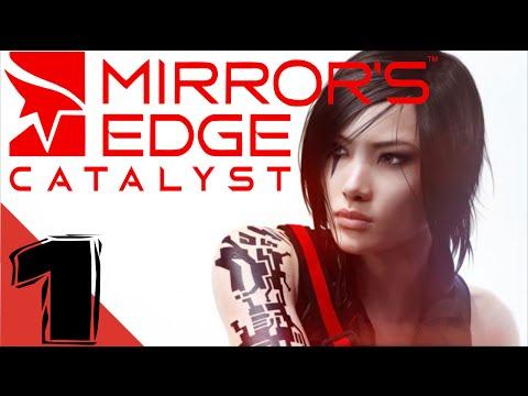 Mirror's Edge Catalyst Gameplay Walkthrough Part 1 - Intro - Let's play Playthrough XB1/PS4/PC