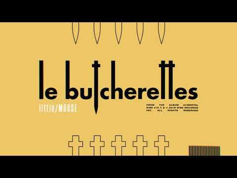 Le Butcherettes - little/MOUSE