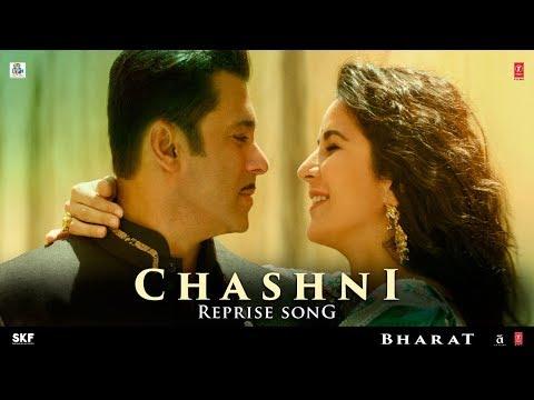 Chashni Reprise Song | Bharat | Salman Khan, Katrina Kaif | Vishal & Shekhar ft. Neha Bhasin
