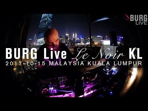 BURG Live @ Le Noir 2017-10-15, Malaysia Kuala Lumpur
