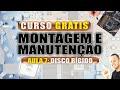 Aula 7 - Disco Rigido HD - Curso Grátis AndreCisp
