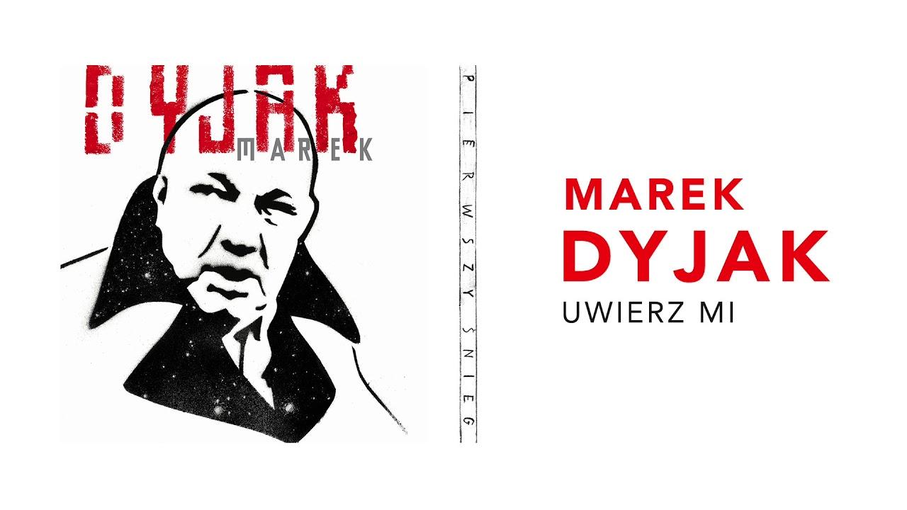 Marek Dyjak – Uwierz mi (Official Audio)