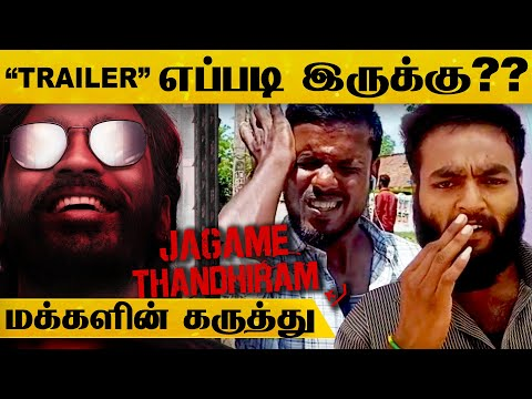 Jagame Thandhiram படத்தின் Trailer எப்படி இருக்கு?? மக்களின் கருத்து.! | Public Review | Dhanush |HD
