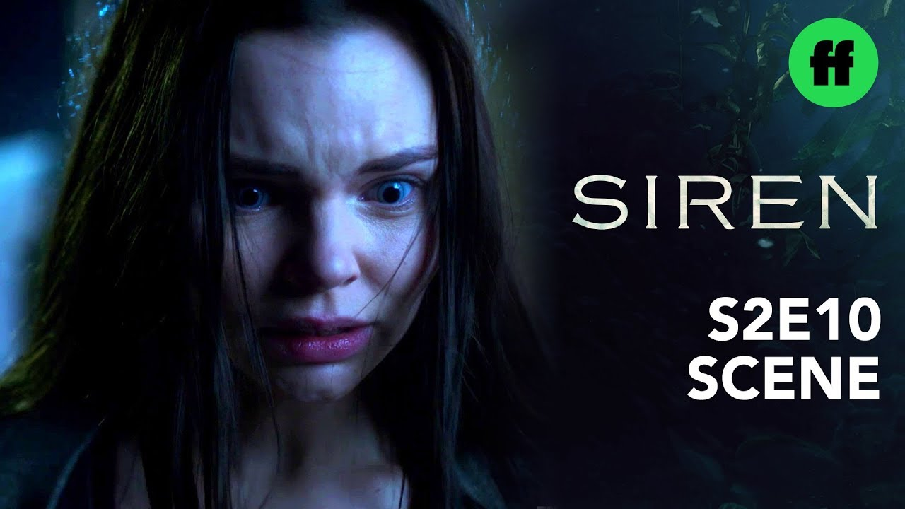 Download Siren Season 2, Episode 10   Ryn Loses Control   Freeform