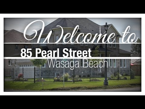 85 Pearl Street | Wasaga Beach Luxury Real Estate For Sale