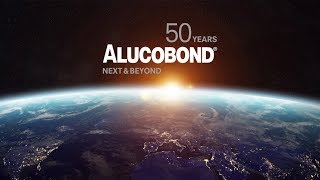 50 years ALUCOBOND® - Next & Beyond