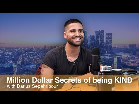 million-dollar-secrets-of-being-kind-with-darius-sepehripour