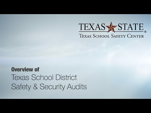 Overview of Texas School Safety and Security Audits