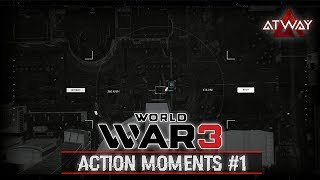 World War 3. Action Moments #1