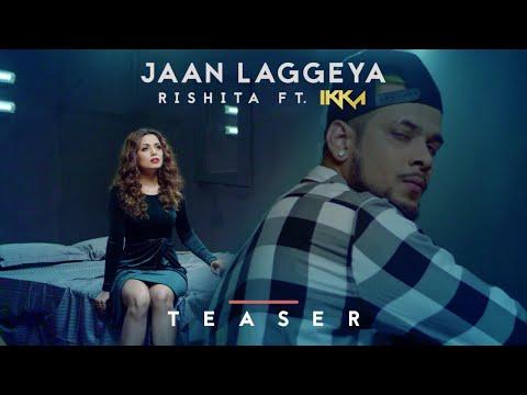 Jaan Laggeya Song Teaser Rishita Feat. IKKA | Intense | 13 July 2017