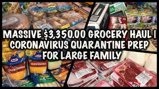 MASSIVE $3,350.00 🛒GROCERY HAUL🛒 | CORONAVIRUS QUARANTINE PREP FOR LARGE FAMILY