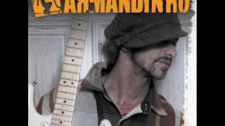 Armandinho - Não Temos Mais Tempo A Perder