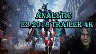 Devil May Cry 5 E3 2018 Trailer Analysis German 4k 60FPS