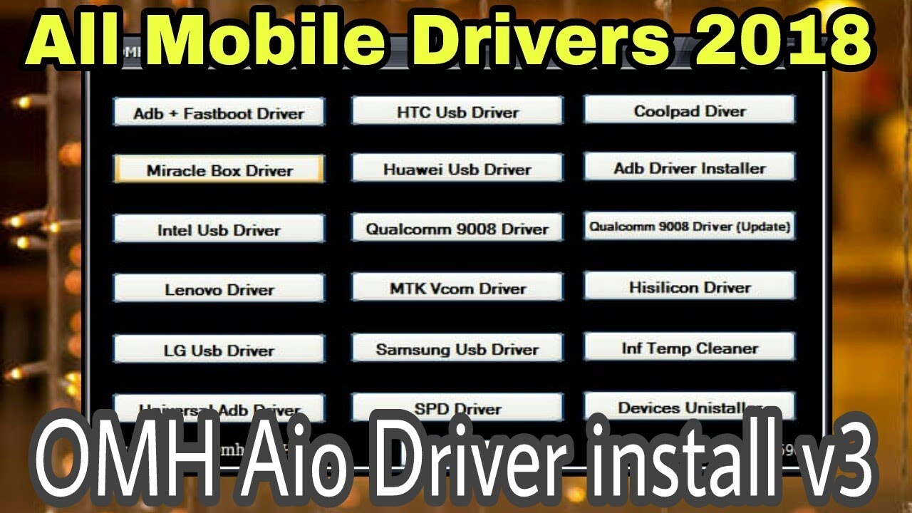 All Mobile USB Drivers 2018 | OMH AIO Drivers Install V3 Tool