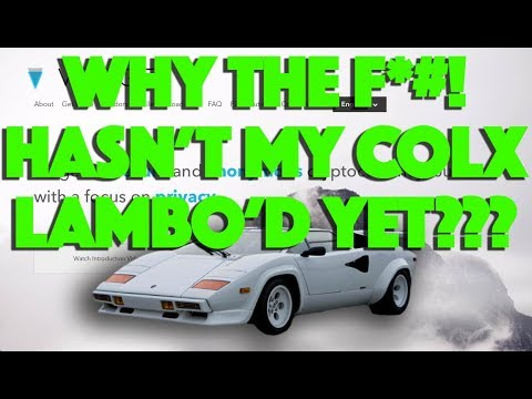 Why The F*#! Hasn't My COLX COLOSSUS COIN XT Lambo'd Yet? Bitcoin Homebase Alt-coin Series Part 3