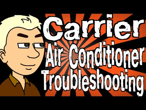 Carrier Air Conditioner Troubleshooting