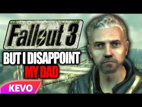 Fallout 3 but I disappoint my dad