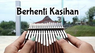 BERHENTI KASIHAN - KapthenpureK (Kalimba Cover with Tabs)
