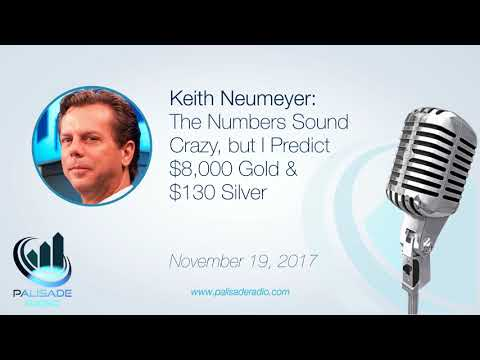 Keith Neumeyer: The Numbers Sound Crazy, but I Predict $8,000 Gold & $130 Silver