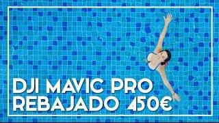 Como conseguir el DJI MAVIC PRO con 450€ de descuento
