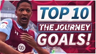 "THE BEST TOP 10 ""THE JOURNEY"" GOALS"