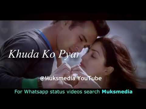 Kitabo Me Padha Tha Ye Khuda Ko Pyar Hai Pyaara Whatsapp Status