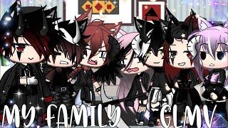   My family   Glmv~Alpha tea TwT~enjoy
