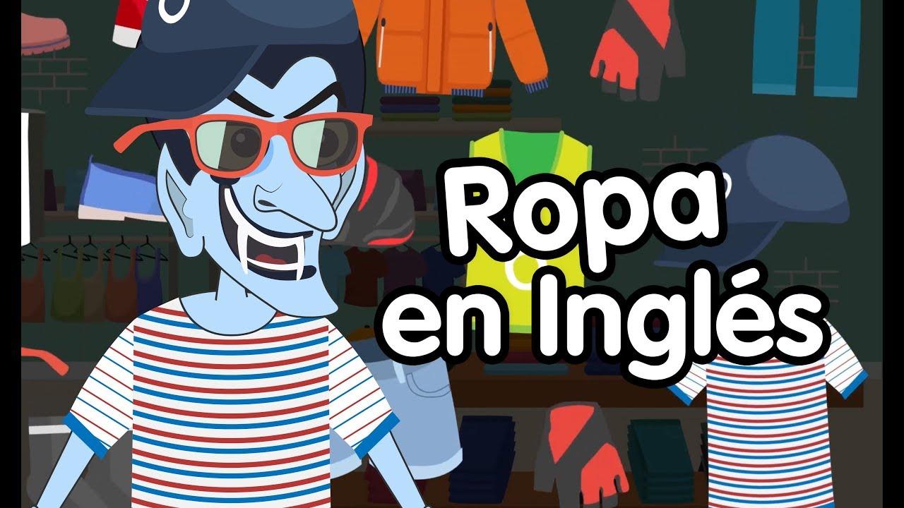 Ropa En Inglés Canciones Infantiles Youtube